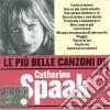 Catherine Spaak - Le Piu' Belle Canzoni