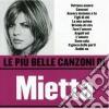 Mietta - Le Piu' Belle Canzoni
