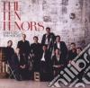 Ten Tenors (The) - Here's To Heroes