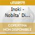 Inoki - Nobilta' Di Strada
