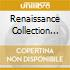 RENAISSANCE COLLECTION 16 BY GUI BORATTO