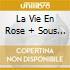 LA VIE EN ROSE + SOUS LE CIEL DE PARIS