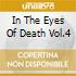 IN THE EYES OF DEATH VOL.4