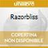 RAZORBLISS
