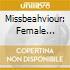 MISSBEAHVIOUR: FEMALE VOICES IN METAL