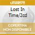 LOST IN TIME/2CD