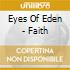Eyes Of Eden - Faith