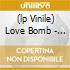 (LP VINILE) LOVE BOMB - LIVE IN STOCKHOLM