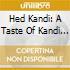 Hed Kandi: A Taste Of Kandi Summer 2006