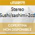 STEREO SUSHI/SASHIMI-2CD