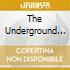 The Underground 2008