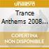TRANCE ANTHEMS 2008 (DAVE PEARCE) BOX 3 CD