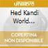 HED KANDI WORLD SERIES: BRAZIL