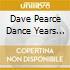 DAVE PEARCE DANCE YEARS 1996