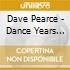 DAVE PEARCE DANCE YEARS 1997
