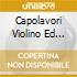 CAPOLAVORI VIOLINO ED ARCHI