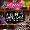 A guide to love, loss, desperation
