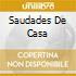 SAUDADES DE CASA