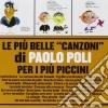Paolo Poli - Le Piu' Belle Canzoni Di Paolo Poli Per I Piu' Piccini