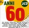 ARTISTI VARI / ANNI 60 2-CD