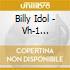 Billy Idol - Vh-1 Storytellers