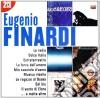 I GRANDI SUCCESSI: EUGENIO FINARDI