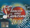 TI LASCIO UNA CANZONE 2010