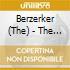 Berzerker, The - The Berzerker
