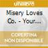 Misery Loves Co. - Your Vision Was Never Mine