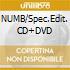 NUMB/Spec.Edit. CD+DVD