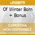 OF WINTER BORN + BONUS