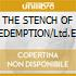 THE STENCH OF REDEMPTION/Ltd.Ed.