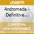 Andromeda - Definitive Collection