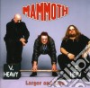 Mammoth - Larger And Live
