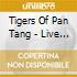 Tigers Of Pan Tang - Live In The Roar