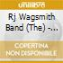 Rj Wagsmith Band (The) - Make Tea Not War (+5 Bt)