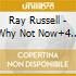 Ray Russell - Why Not Now+4 Bonus Track