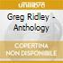 Greg Ridley - Anthology