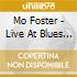 Mo Foster - Live At Blues West 14