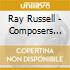 Ray Russell - Composers Cut