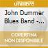 John Dummer Blues Band - The Lost 1973 Album