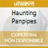 Haunting Panpipes - Vv.Aa.
