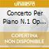 CONCERTO PER PIANO N.1 OP 11 IN MI (1830