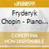 Fryderyk Chopin - Piano Sonatas 2-P