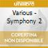 Various - Symphony 2