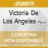 Victoria De Los Angeles - The Modest Prima Donna