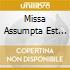 MISSA ASSUMPTA EST MARIA (6 VOCI)