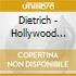 Dietrich - Hollywood Songs Of Romance