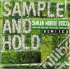Simian Mobile Disco - Sample And Hold