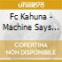 MACHINE SAYS EYES